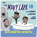 Navy Lark, The Volume 18 - Back From The Antarctic - eAudiobook