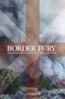Border Fury : England and Scotland at War 1296-1568 - Book