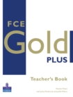 FCE Gold Plus Teachers Resource Book - Book