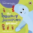 In the Night Garden: The Bouncy Jumping Game - Book