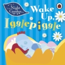 In the Night Garden: Wake Up, Igglepiggle - Book