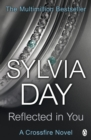 Reflected in You : A Crossfire Novel - eBook