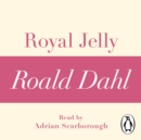 Royal Jelly (A Roald Dahl Short Story) - eAudiobook