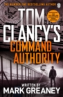 Command Authority : INSPIRATION FOR THE THRILLING AMAZON PRIME SERIES JACK RYAN - eBook