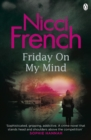 Friday on My Mind : A Frieda Klein Novel (Book 5) - Book
