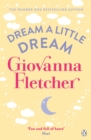 Dream a Little Dream - eBook