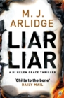 Liar Liar : DI Helen Grace 4 - Book