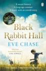 Black Rabbit Hall : The enchanting mystery from the Richard & Judy bestselling author of The Glass House - Book