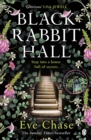 Black Rabbit Hall : The enchanting mystery from the Richard & Judy bestselling author of The Glass House - eBook