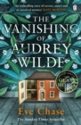 The Vanishing of Audrey Wilde : 'One of the most ENTHRALLING NOVELISTS OF THE MOMENT' LISA JEWELL - Book