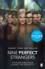 Nine Perfect Strangers : From the bestselling author of Big Little Lies - eBook