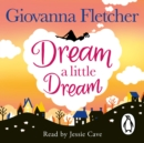 Dream a Little Dream - eAudiobook