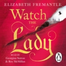Watch the Lady - eAudiobook