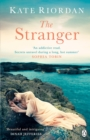 The Stranger : A gripping story of secrets and lies for fans of The Guernsey Literary and Potato Peel Society and Dear Mrs Bird - eBook