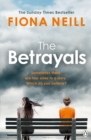 The Betrayals : The Richard & Judy Book Club pick 2017 - eBook
