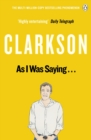 As I Was Saying . . . : The World According to Clarkson Volume 6 - eBook