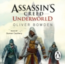 Underworld : Assassin's Creed Book 8 - eAudiobook