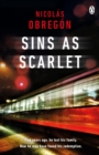 Sins As Scarlet : 'In the heady tradition of Raymond Chandler and Michael Connelly' A. J. Finn, bestselling author of The Woman in the Window - Book