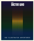 Doctor Who: 100 Illustrated Adventures - Book
