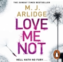 Love Me Not : DI Helen Grace 7 - eAudiobook