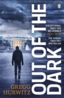 Out of the Dark : The gripping Sunday Times bestselling thriller - Book