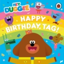 Hey Duggee: Happy Birthday, Tag! - Book