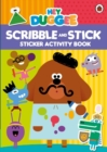 Hey Duggee: Scribble and Stick : Sticker Activity Book - Book