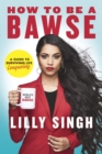 How to Be a Bawse : A Guide to Conquering Life - eBook