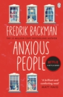 Anxious People : The No. 1 New York Times bestseller from the author of A Man Called Ove - eBook