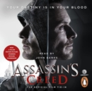 Assassin's Creed: The Official Film Tie-In - eAudiobook