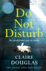 Do Not Disturb : Be careful who you let inside . . . - eBook