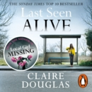 Last Seen Alive - eAudiobook