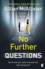 No Further Questions : You'd trust your sister with your life. But should you? The compulsive thriller from the Sunday Times bestselling author - eBook