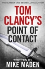 Tom Clancy's Point of Contact : INSPIRATION FOR THE THRILLING AMAZON PRIME SERIES JACK RYAN - Book