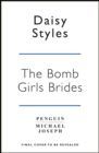 The Bomb Girl Brides : Is all really fair in love and war? The gloriously heartwarming, wartime spirit saga - Book