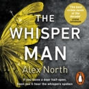 The Whisper Man : The chilling must-read Richard & Judy thriller pick - eAudiobook