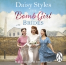 The Bomb Girl Brides - eAudiobook