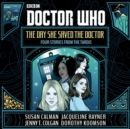 Doctor Who: The Day She Saved the Doctor : Four Stories from the TARDIS - Book