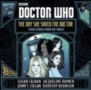Doctor Who: The Day She Saved the Doctor : Four Stories from the TARDIS - eAudiobook