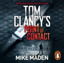 Tom Clancy's Point of Contact : INSPIRATION FOR THE THRILLING AMAZON PRIME SERIES JACK RYAN - eAudiobook
