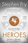 Heroes : Mortals and Monsters, Quests and Adventures - eBook
