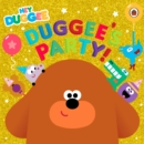 Hey Duggee: Duggee's Party! - Book