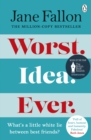 Worst Idea Ever : The Sunday Times Top 5 Bestseller - eBook