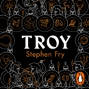 Troy : Our Greatest Story Retold - Book