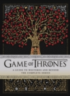 Game of Thrones: A Guide to Westeros and Beyond : The Only Official Guide to the Complete HBO TV Series - eBook