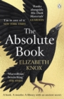 The Absolute Book : 'An INSTANT CLASSIC, to rank [with] masterpieces of fantasy such as HIS DARK MATERIALS or JONATHAN STRANGE AND MR NORRELL   GUARDIAN - eBook
