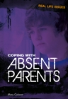 Coping with Absent Parents - eBook