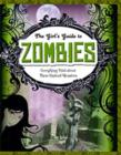 Zombies : Everything Vital about These Undead Monsters - Book