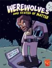 Werewolves and States of Matter - Book
