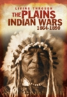 Plains Indian Wars 1864-1890 - eBook